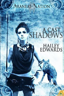 A Cast of Shadows by Hailey Edwards
