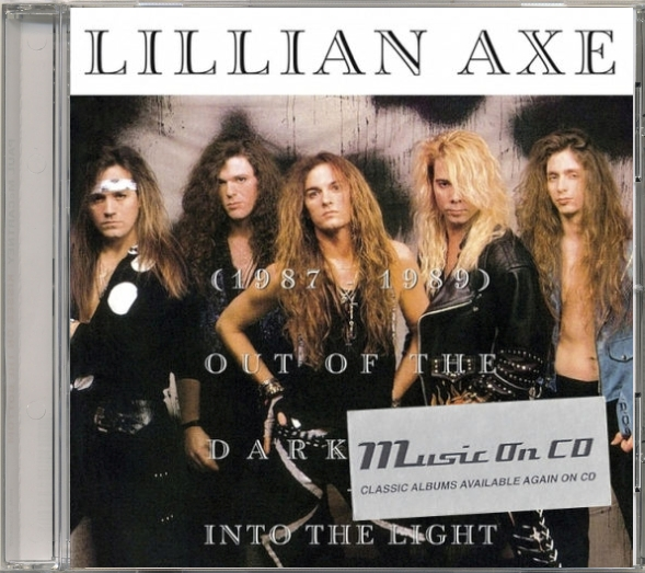 LILLIAN AXE - Out Of The Darkness Into The Light [Music On CD reissue 2018] full
