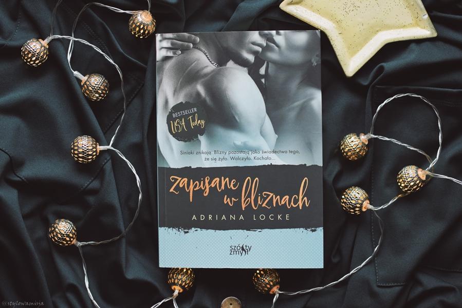 AdrianaLocke, opowiadanie, recenzja, romans, WydawnictwoSzóstyZmysł, ZapisaneWBliznach,
