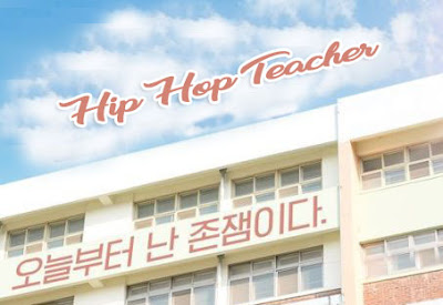 Drama Korea Hip Hop Teacher