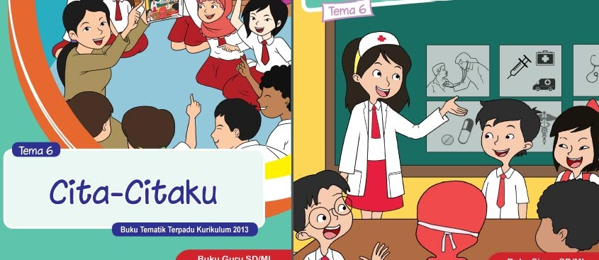 Buku Guru dan Buku Siswa Kelas 1 Sampai 6 Kurikulum 2013 Revisi Terbaru
