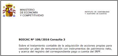 BOICAC 106 Consulta 3   Sobre el tratamiento contable de la adquisición de acciones propias para cancelar un plan de remuneración con instrumentos de patrimonio neto, y acerca del registro del correspondiente pago a cuenta del IRPF.
