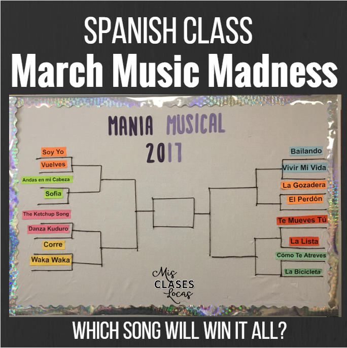 March Music Madness in Spanish Class - Mis Clases Locas