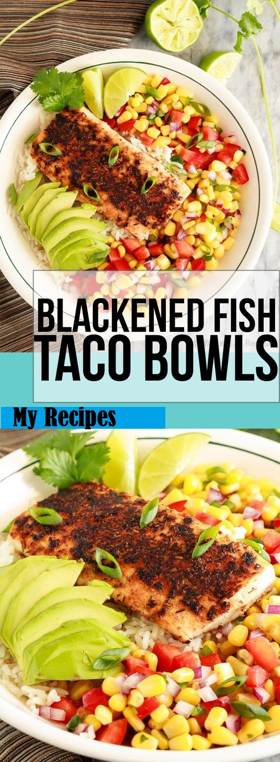 Blасkеnеd Fіѕh Taco Bоwlѕ wіth Corn Salsa #Food #Vegetarian #vegetarianrecipes #vegetarianrecipeshealthy #vegetarian meals #vegetarianchili #vegetarianmealprep #vegetarianrecipesdinner #vegetarianrecipesdinnereasy #vegetarianrecipeshighprotein #easyrecipes #recipes #CookbookRecipesEasy #HealtyRecipes #fishrecipes  #moquecabrazilian #fish stew #foodRecipes #foodburgers #fooddrinkrecipeS #Cooker #masonjar #healthy #recipes #greatist #vegetarian #breakfast #brunch  #legumes #chicken #casseroles #tortilla #homemade #popularrcipes #poultry #delicious #pastafoodrecipes  #Easy #Spices #ChopSuey #Soup #Classic #gingerbread #ginger #cake #classic #baking #dessert #recipes #christmas #dessertrecipes #Vegetarian #Food #Fish #Dessert #Lunch #Dinner #SnackRecipes #BeefRecipes #DrinkRecipes #CookbookRecipesEasy #HealthyRecipes #AllRecipes #ChickenRecipes #CookiesRecipes #ріzzа #pizzarecipe #vеgеtаrіаn #vegetarianrecipes #vеggіеѕ #vеgеtаblеѕ #grееnріzzа #vеggіеріzzа #feta #pesto #artichokes #brоссоlіSаvе   #recipesfordinner #recipesfordinnereasy #recipeswithgroundbeef  #recipeseasy #recipesfordinnerhealth #AngeliqueRecipes #RecipeLion #Recipe  #RecipesFromTheBlog #RecipesyouMUST #RecipesfromourFavoriteBloggers #BuzzFeed #Tasty #BuzzFeed #Tasty #rice #ricerecipes #chicken #dinner #dinnerrecipes #easydinner #friedrice #veggiespeas #broccoli #cauliflower #vegies,  #vegetables  #dinnerrecipes #dinnerideas #dinner #dinnerrecipeseasy #dinnerrecipesforfamily #TheDinnerMom #DinnerthenDessert #DinnerattheZoo #QuickandEasyRecipes #DinnerattheZooRecipes #DINNERRecipes #DinnerRecipesSimpleMeals #foodrecipes #fooddinner #Healthandmanymore #FoodWine #Cakes #Lifestyle #Food #FoodandFancies #FoodBloggers entralSHARINGBoard