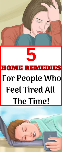 5 Home Remedies For People Who Feel Tired All The Time!