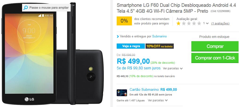http://www.submarino.com.br/produto/122290886/smartphone-lg-f60-dual-chip-desbloqueado-android-4.4-tela-4.5-4gb-4g-wi-fi-camera-5mp-preto?opn=EMAIL250216&franq=AFL-03-117316&AFL-03-117316
