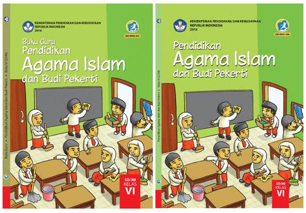 Buku PAI SD Kelas 6 Kurikulum 2013 Revisi 2018 untuk Guru dan Siswa