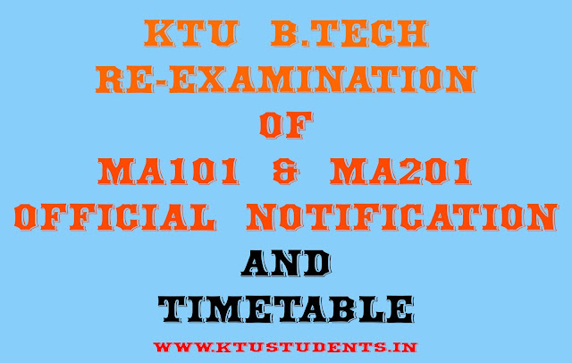 ktu b.tech re examination ma101 and ma201