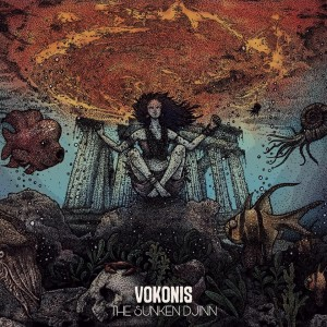 "VOKONIS : ""The Sunken Djinn"" 2017"