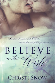 Believe in the Wish by Christi Snow