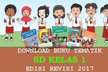 Download Buku Tematik kelas 1 Revisi 2017 Semester 1 dan 2