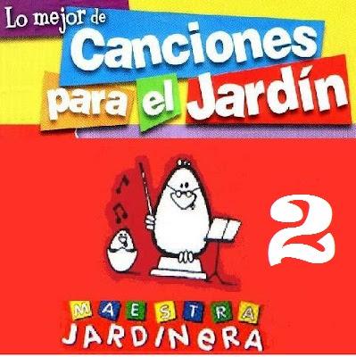 Yamandute canciones para el jardin vol 2 for Aeiou el jardin de clarilu mp3