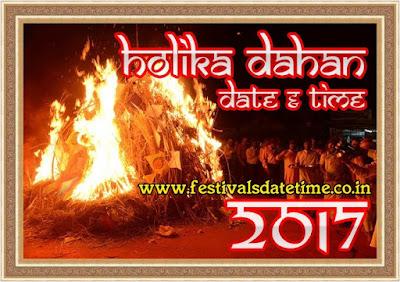 2017 Holika Dahan Puja Date & Time, होलिका दहन पूजा 2017 तारीख व समय