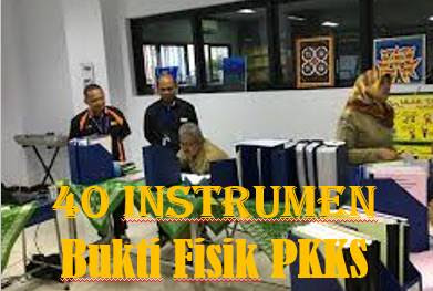 40 Instrumen Bukti Fisik Penilaian Kinerja Kepala Sekolah (PKKS) Aspek (leader)Kepemimpinan Lengkap