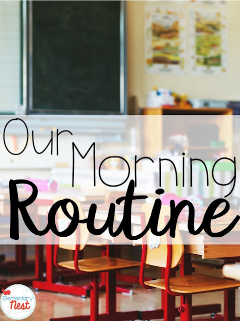 Morning Routine for primary grades- classroom organization and classroom management- what students need to do when they enter the classroom