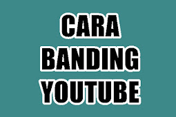 Cara Mengetahui Link/URL YouTube Yang Dibanned - BANDING YouTube