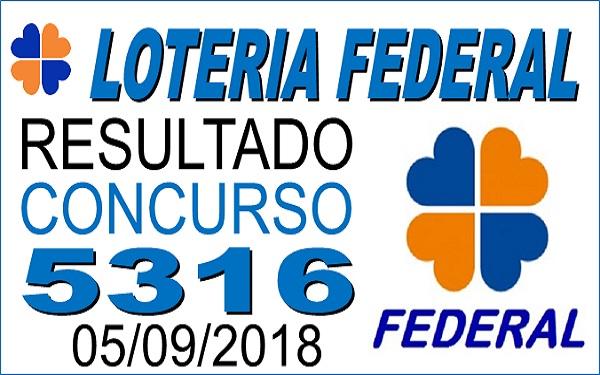 Resultado da Loteria Federal concurso 5316 de 05/09/2018 (Imagem: Informe Notícias)