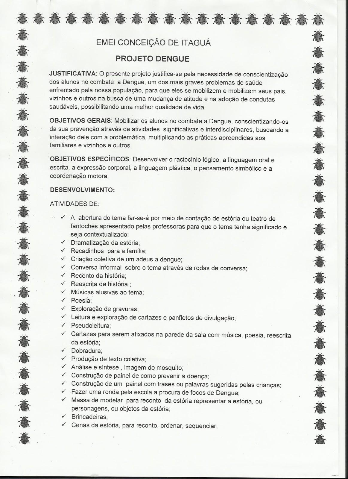 Conhecido Profª: Ivani Ferreira: Projeto Dengue para educação infantil QO08