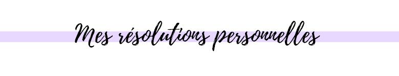 résolutions personnelles