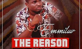 [Music] Emmiluv – The Reason