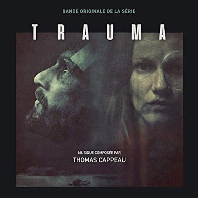 Trauma Series Soundtrack Thomas Cappeau