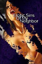 Erotic Sins of My Neighbor 2006