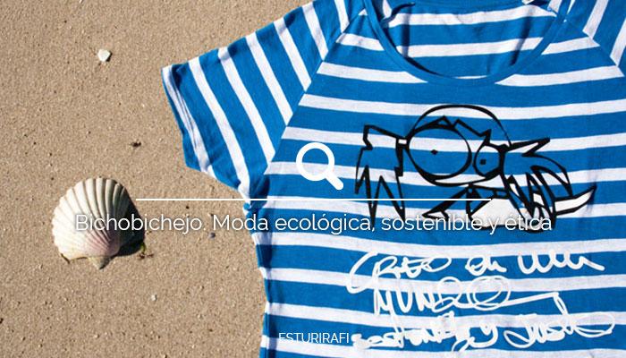 Bichobichejo. Moda ecológica, sostenible y ética