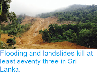 http://sciencythoughts.blogspot.co.uk/2016/05/flooding-and-landslides-kill-at-least.html