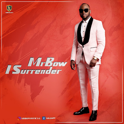 Mr. Bow - I Surrender (Marrabenta) 2019 | Download Mp3