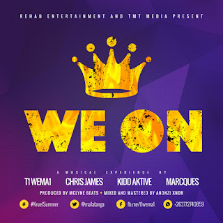 [feature]T1 WeMa1 - We On (Feat. Chris James, Kidd Aktive & Marcques)