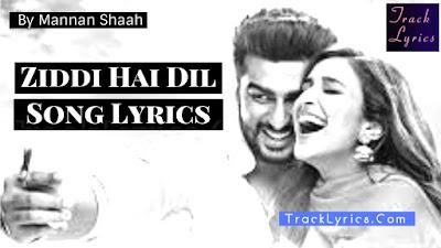 ziddi-hai-dil-song-lyrics-from-movie-namaste-england-arjun-parineeti