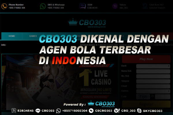 Cbo303 dikenal dengan Agen Bola Terbesar di Indonesia