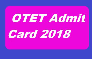 OTET Admit Card 2018