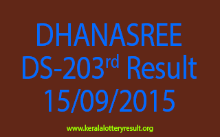 DHANASREE DS 203 Lottery Result 15-9-2015