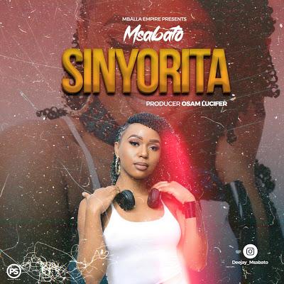 Download Audio | Msabato - Sinyorita