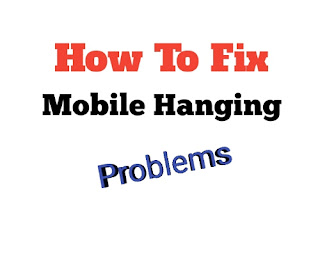 Top 5 Cool Tips For Phone Hanging Or Screen Freezing Problems