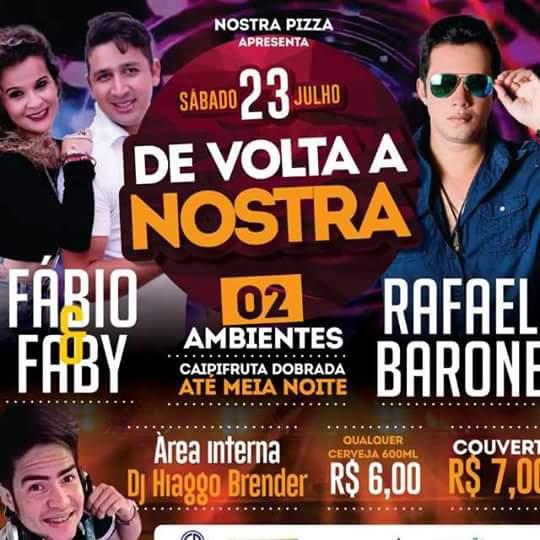"""NOSTRA PIZZA APRESENTA: """"De volta a Nostra"""": Neste sábado dia 23 com Fábio & Faby e Rafael Barone"""