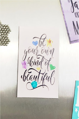 "Remind yourself to ""be your own kind of beautiful"" this month and shine with this printable quote.  Because it's available in several different sizes, you can print this quote out and be sure to brighten all your friends' day today."
