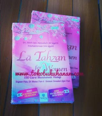 Buku : La Tahzan for Woman : Dr. Aidh Al-Qarni