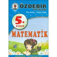Özdebir 5.Sınıf Matematik Çek Kopar Yaprak Test