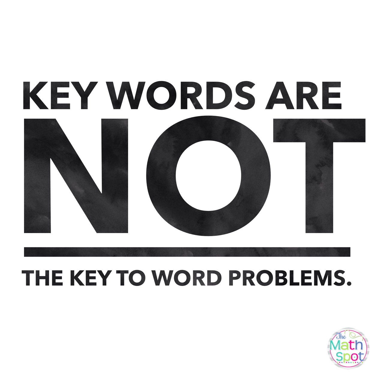 Keywords Are Not The Key To Word Problems