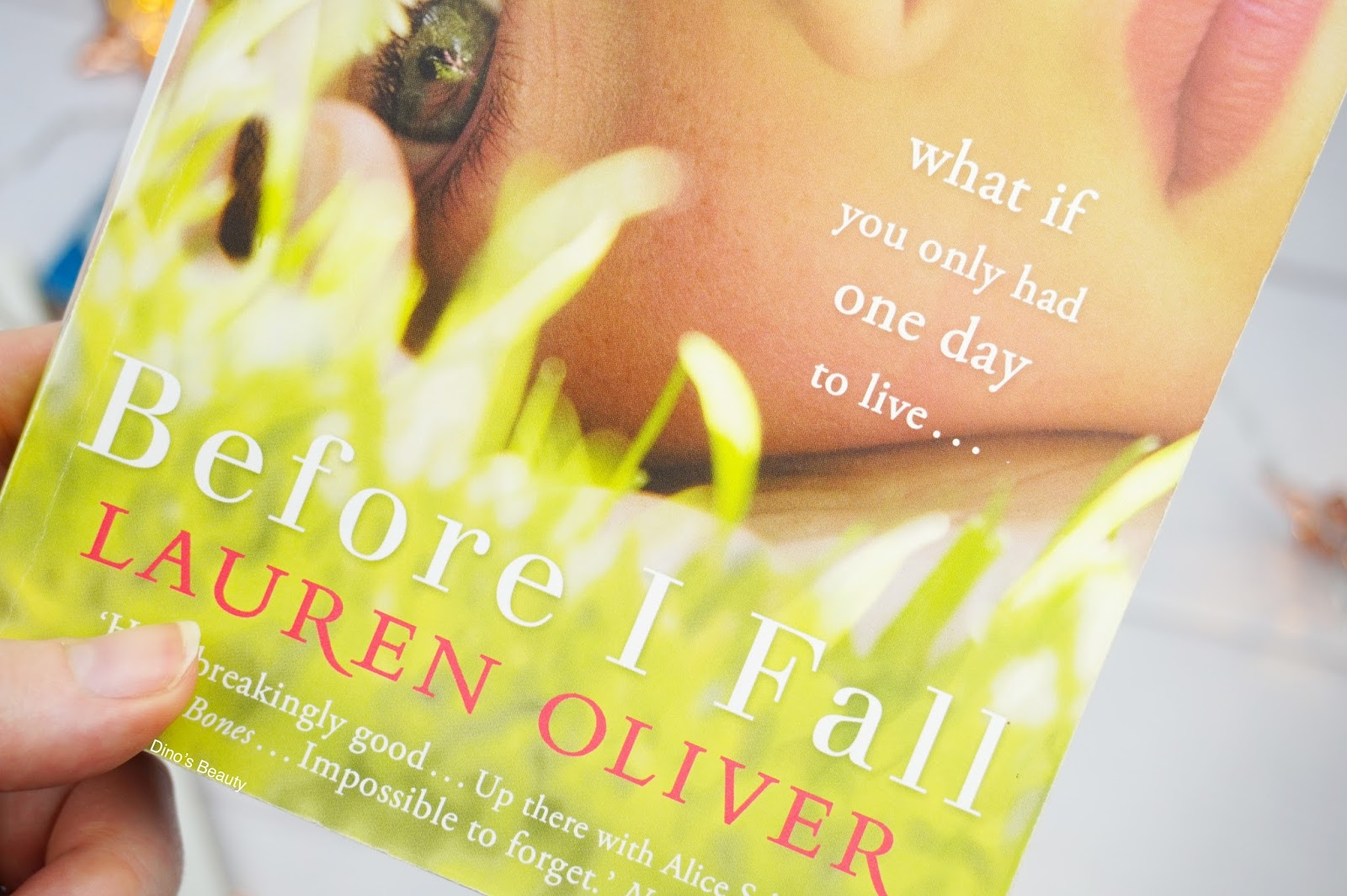 Beauty, Lifestyle, Beauty Bloggers, Bloggers, Lifestyle Bloggers, 2016, 2016 Favourites, Before I Fall, Lauren Oliver, Book, Book Blogger