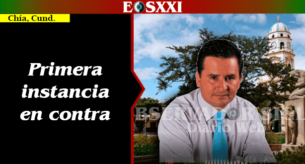 Procuraduría destituyó e inhabilitó por 14 años a exalcalde de Chía y dos ex funcionarios