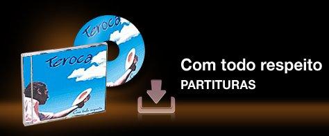 https://www.dropbox.com/s/ryq7ho3l8rsp0ze/com%20todo%20respeito_partituras.zip?dl=0