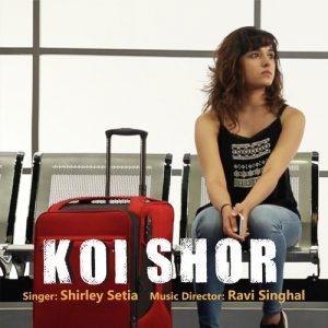 Koi Shor (2016)