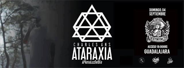 Charles Ans  Presenta  ATARAXIA