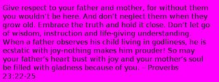 Proverbs 23:22-25 bible verses