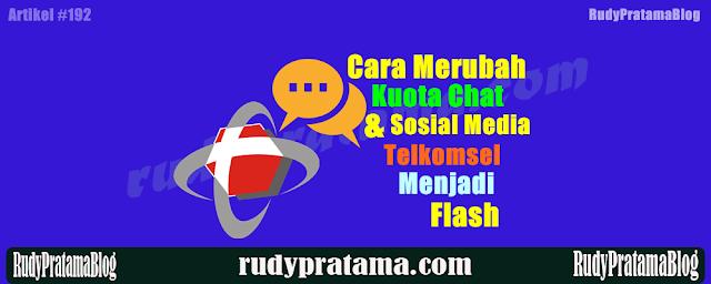 Cara Merubah Kuota Chat dan Sosial Media Telkomsel Menjadi Kuota Flash