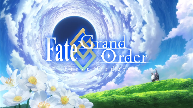 [Review Anime] Fate/Grand Order : First Order