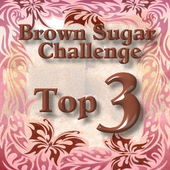 I made the top 3 over at Brown Sugar